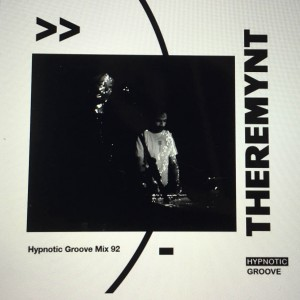 A one hour mix for Hypnotic groove, there's a brand new Theremynt cover hidden in this podcast.